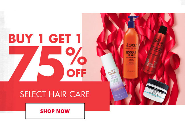 BUY 1 GET 1 75% OFF SELECT HAIR CARE